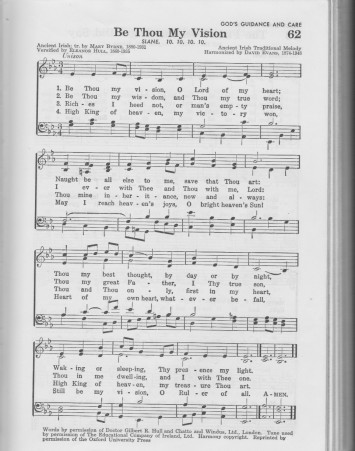 """Be Thou My Vision"" (tune: Slane), as I first encountered it in the 1956 Baptist Hymnal"